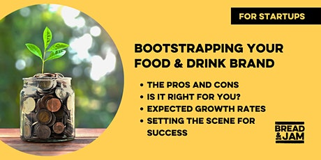 Workshop: Bootstrapping Your Food & Drink Brand tickets
