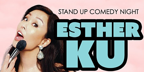 Stand-Up Comedy Show with  Esther Ku tickets