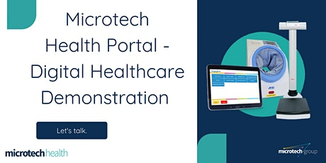 Microtech Health Portal - Digital Healthcare Demonstration tickets