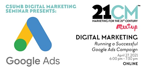 21CM Digital Marketing Presents Digital Advertising Campaigns tickets
