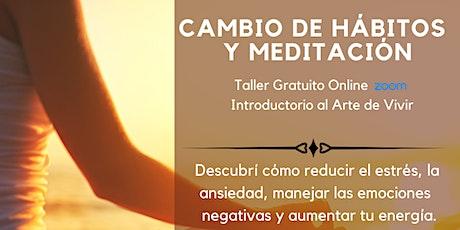 Taller Gratuito Online Cambio de Hábitos, Respiración y Meditación entradas