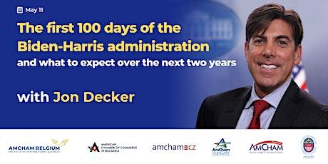 Jon Decker: The First 100 Days of the Biden-Harris Administration tickets