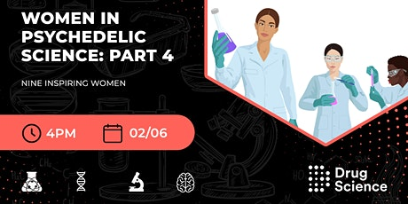 Women in Psychedelic Science - Part 4 tickets