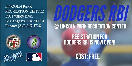 2021 RBI DODGERS YOUTH BASEBALL REGISTRATION (VARIOUS PRACTICE/GAME TIMES) tickets