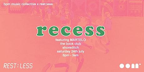 BPM x Rest:Less | Recess tickets