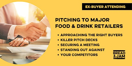 Workshop: Pitching To Major Retailers As A Food & Drink Brand tickets