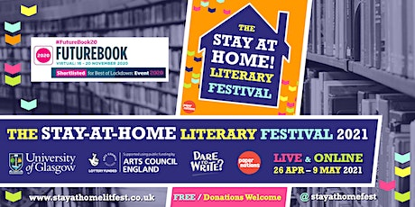 The Stay-at-Home! Literary Festival 2021 tickets