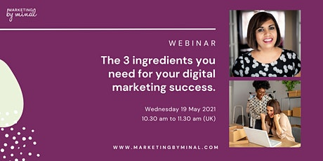 The 3 ingredients you need for your digital marketing success. tickets
