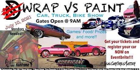 WRAP VS PAINT CAR TRUCK & BIKE SHOW tickets