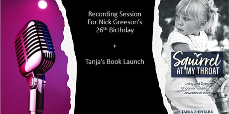 Nick's 26th Birthday Recording Session + Tanja's Book Launch tickets