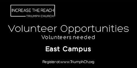 TRIUMPH CHURCH EAST CAMPUS - MINISTRY VOLUNTEERS (APRIL 25, 2021) tickets