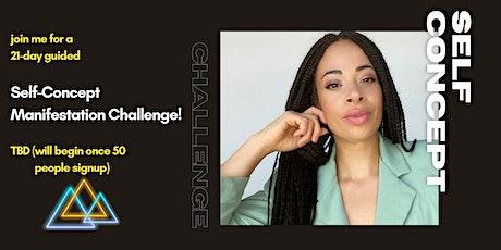Self-Concept Affirmation Challenge tickets