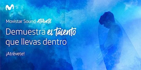 Descubriendo el talento musical emergente: Movistar Sound Atrévete entradas
