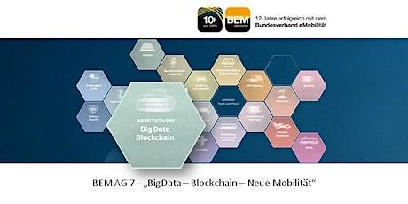 BEM-AG 7 - BigData - Blockchain - Neue Mobilität | Juni 2021 Tickets