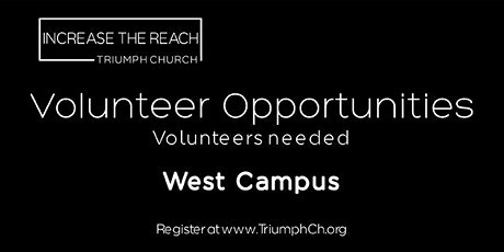 TRIUMPH CHURCH WEST CAMPUS - MINISTRY VOLUNTEERS (APRIL 25, 2021) tickets