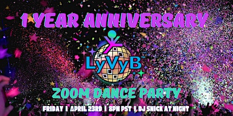 LyVyB 1 Year Anniversary with DJ Snick At Night tickets