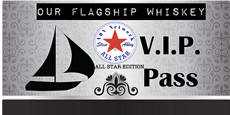 Our Flagship Whiskey - All-Star Events (3 Events / 12+ Samples) tickets