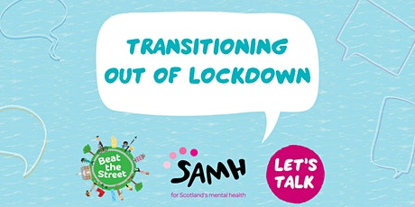 SAMH Let's TALK Transitioning out of Lockdown tickets