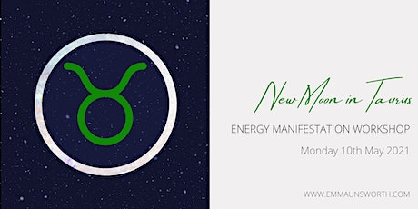 Opportunities & Attraction - New Moon Energy Manifestation Workshop tickets