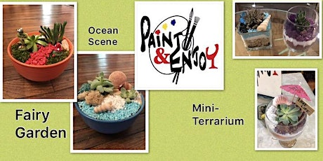 """Plant and Enjoy at Lincolnway Flower Shop """"Mini-Terrarium """" tickets"""