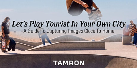 Tourist In Your Own City: A Guide To Capturing Images Close To Home! tickets