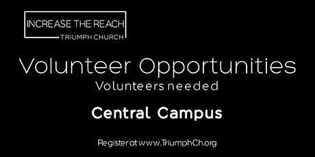 TRIUMPH CHURCH CENTRAL CAMPUS - MINISTRY VOLUNTEERS (APRIL 25, 2021) tickets