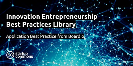 Innovation Entrepreneurship Best Practices with Boardio tickets