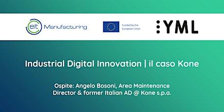 Digital Industrial Innovation: il caso Kone| Webinar YML Italia #1 tickets