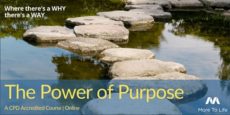 The Power of Purpose FREE Taster Session tickets