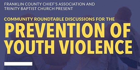 Community Roundtables Discussions: Prevention of Youth Violence tickets