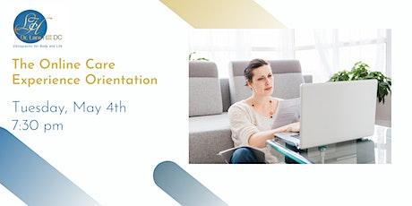 The Online Care Experience Orientation biglietti