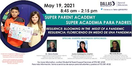 Super Parent Academy / Super Academia Para Padres Tickets