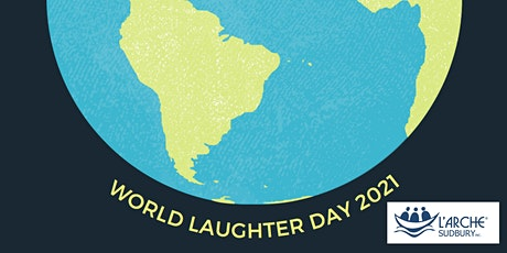 Celebrate World Laughter Day with L'Arche Sudbury tickets
