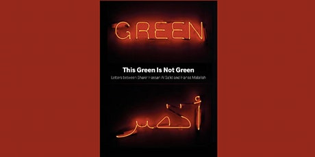 Book Launch | This Green Is Not Green with Hanaa Malallah tickets