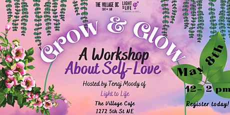 The Glow Series: A Workshop About Self-Love tickets