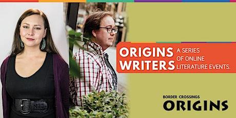 ORIGINS Writers: Liz Howard and Matthew James Weigel tickets