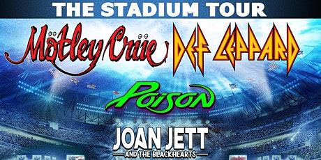 Copy of Mötley Crüe/Def Leppard/Poison/Joan Jett and the Blackhearts tickets