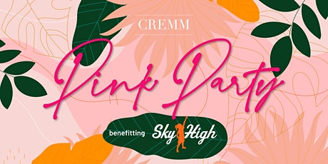 Pink Party benefitting Sky High for Kids tickets
