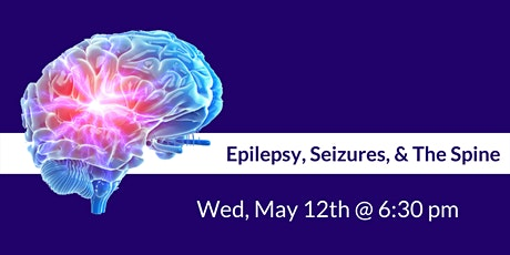 Epilepsy, Seizures and the Spine: How Structure Affects Function tickets