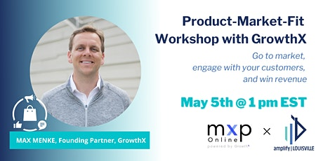 Product-Market-Fit Workshop with GrowthX tickets