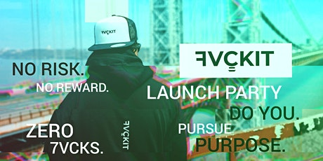 7VCKIT LAUNCH PARTY tickets