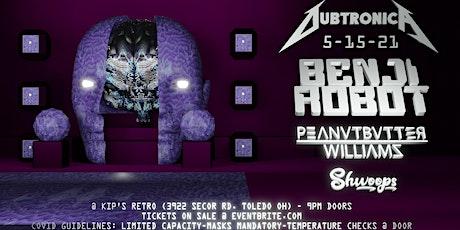 DubtronicA - Featuring Benji Robot & Peanutbutter Williams tickets