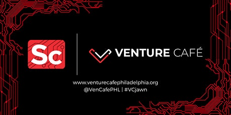 Venture Café Philadelphia: Cell and Gene Therapy Night tickets