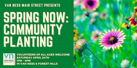 Spring NOW: Community Planting around Van Ness tickets