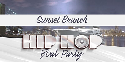 The #1 HIP HOP & R&B Sunset Brunch Boat Party NYC