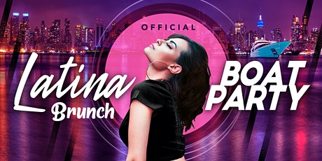 #1 Official LATINA BRUNCH Boat Party Yacht Cruise: Saturday Fiesta in NYC tickets