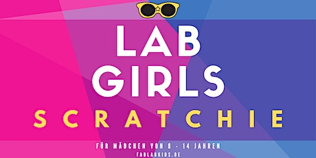 FabLabKids: LabGirls - scratchie, gestalte Dein buntes Leucht-Display Tickets