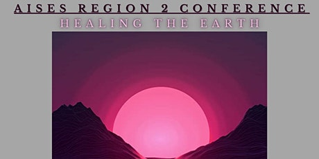 AISES Region 2 Conference tickets