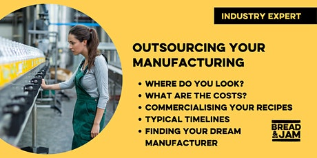 Workshop: Outsourcing Manufacturing As A Food & Drink Brand tickets