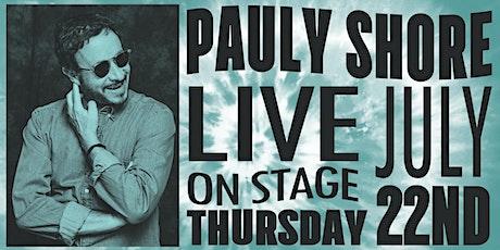 PAULY SHORE (MTV, HBO, Netflix) tickets